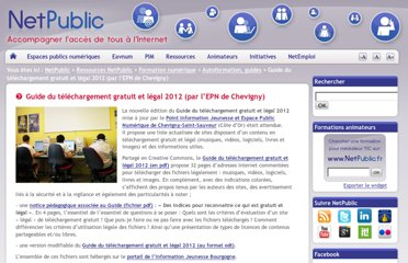 http://www.netpublic.fr/2012/01/guide-du-telechargement-gratuit-et-legal-2012/