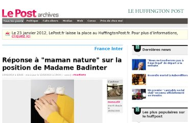 http://archives-lepost.huffingtonpost.fr/article/2010/02/13/1939579_reponse-a-maman-nature-sur-la-position-de-madame-badinter.html#xtor=RSS-30