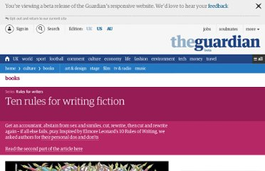 http://www.guardian.co.uk/books/2010/feb/20/ten-rules-for-writing-fiction-part-one