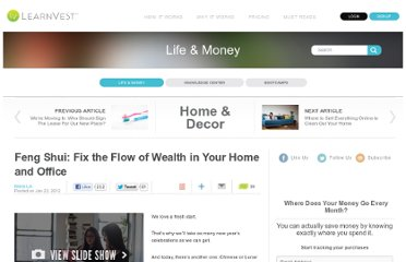 http://www.learnvest.com/2012/01/feng-shui-fix-the-flow-of-wealth-in-your-home-and-office/