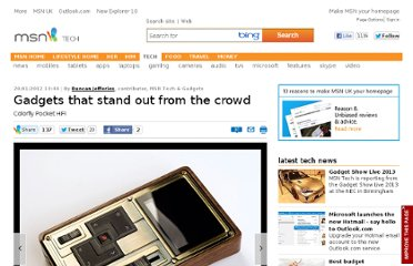 http://tech.uk.msn.com/features/gadgets-that-stand-out-from-the-crowd
