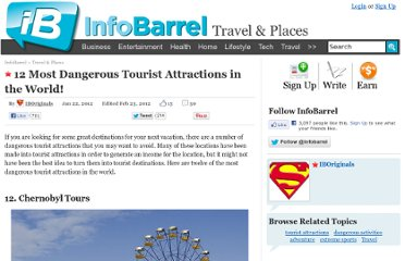 http://www.infobarrel.com/12_Most_Dangerous_Tourist_Attractions_in_the_World