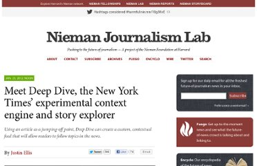 http://www.niemanlab.org/2012/01/meet-deep-dive-the-new-york-times-experimental-context-engine-and-story-explorer/