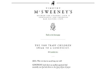 http://www.mcsweeneys.net/articles/the-von-trapp-children-speak-to-a-geneticist#