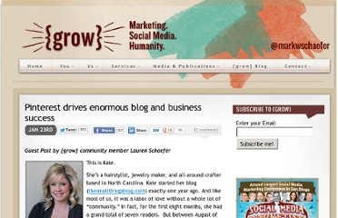 http://www.businessesgrow.com/2012/01/23/pinterest-drives-enormous-blog-and-business-success/