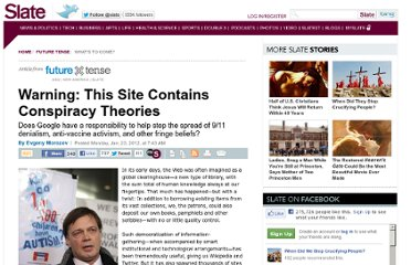 http://www.slate.com/articles/technology/future_tense/2012/01/anti_vaccine_activists_9_11_deniers_and_google_s_social_search_.html