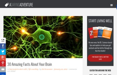 http://www.adaringadventure.com/life-coaching/30-amazing-facts-about-your-brain/