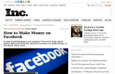 http://www.inc.com/marla-tabaka/how-to-make-money-on-facebook.html