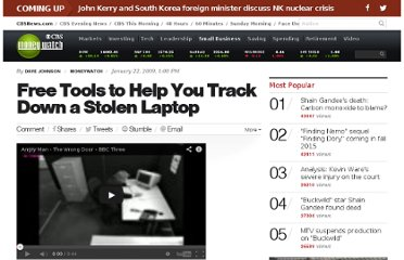 http://www.cbsnews.com/8301-505143_162-28642352/free-tools-to-help-you-track-down-a-stolen-laptop/