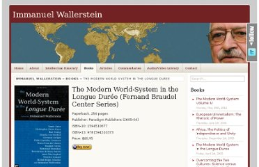 http://www.iwallerstein.com/the-modern-world-system-in-the-longue-duree/