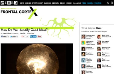 http://www.wired.com/wiredscience/2012/01/how-do-we-identifiy-good-ideas/