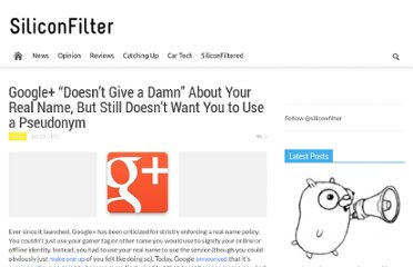 http://siliconfilter.com/google-eases-up-on-real-name-policy-but-still-makes-being-anonymous-hard/