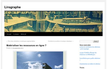 http://lirographe.wordpress.com/2011/09/26/materialiser-les-ressources-en-ligne/#more-1938