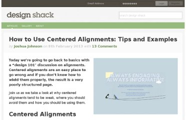 http://designshack.net/articles/layouts/how-to-use-centered-alignments-tips-and-examples/