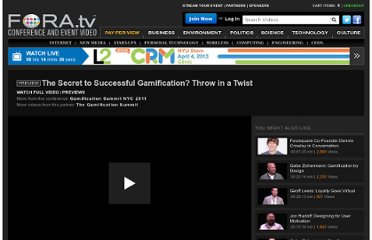 http://fora.tv/2011/09/16/James_Gardner_Innovate_with_Gamification#The_Secret_to_Successful_Gamification_Throw_in_a_Twist