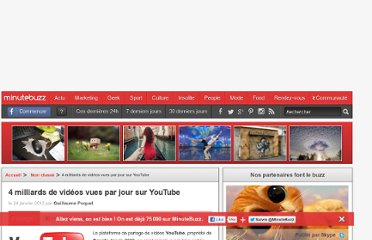 http://www.minutebuzz.com/2012/01/24/4-milliards-videos-vues-jour-youtube/