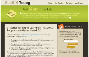 http://www.scotthyoung.com/blog/2009/12/23/9-tactics-for-rapid-learning-that-most-people-have-never-heard-of/