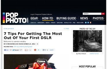 http://www.popphoto.com/how-to/2011/12/7-things-you-should-do-immediately-your-first-dslr
