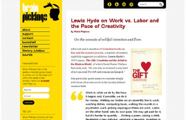 http://www.brainpickings.org/index.php/2012/01/24/lewis-hyde-the-gift-work-vs-labor/