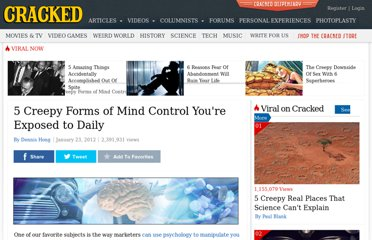 http://www.cracked.com/article_19646_5-creepy-forms-mind-control-youre-exposed-to-daily.html