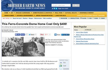 http://www.motherearthnews.com/Modern-Homesteading/1978-11-01/Concrete-Dome-Home.aspx