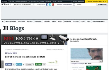 http://bugbrother.blog.lemonde.fr/2010/02/22/le-fbi-menace-les-acheteurs-de-dvd/