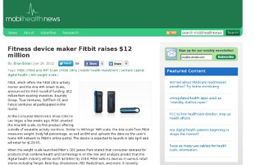 http://mobihealthnews.com/16076/fitness-device-maker-fitbit-raises-12-million/