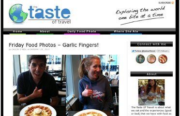 http://thetasteoftravel.com/fridayfoodphotos/friday-food-photos-garlic-fingers/