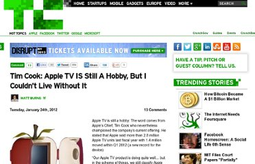 http://techcrunch.com/2012/01/24/tim-cook-apple-tv-is-still-a-hobby-but-i-couldnt-live-without-it/