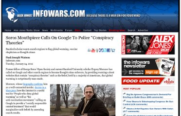http://www.infowars.com/soros-mouthpiece-calls-on-google-to-police-conspiracy-theories/