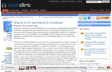 http://www.techdirt.com/articles/20120124/11270917527/what-is-acta-why-is-it-problem.shtml