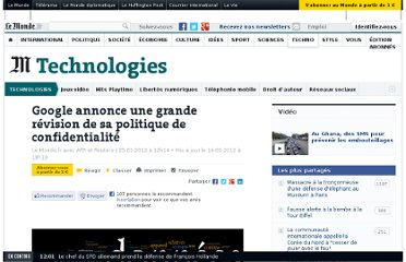 http://www.lemonde.fr/technologies/article/2012/01/25/google-annonce-une-grande-revision-de-sa-politique-de-confidentialite_1634068_651865.html