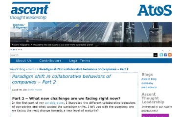 http://blog.atos.net/sc/2011/08/09/paradigm-shift-in-collaborative-behaviors-of-companies-part-2/