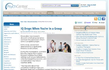 http://psychcentral.com/news/2012/01/24/iq-drops-when-youre-in-a-group/34036.html
