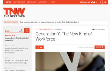 http://thenextweb.com/insider/2012/01/25/generation-y-the-new-kind-of-workforce/