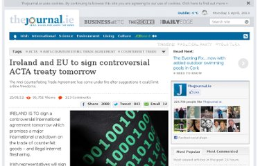 http://www.thejournal.ie/ireland-and-eu-to-sign-controversial-acta-treaty-tomorrow-336764-Jan2012/