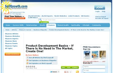 http://www.selfgrowth.com/articles/product_development_basics_if_there_is_no_need_in_the_market_create_one
