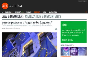 http://arstechnica.com/tech-policy/news/2012/01/eu-proposes-a-right-to-be-forgotten.ars