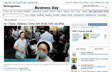 http://www.nytimes.com/2012/01/26/business/ieconomy-apples-ipad-and-the-human-costs-for-workers-in-china.html?pagewanted=all