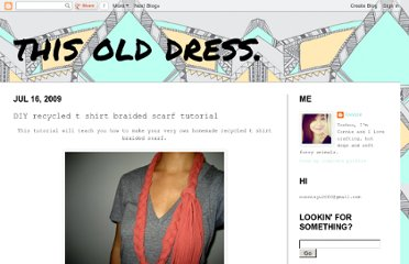 http://thisolddress.blogspot.com/2009/07/diy-recycled-t-shirt-braided-scarf.html