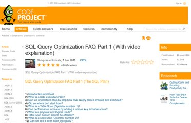 http://www.codeproject.com/Articles/55505/SQL-Query-Optimization-FAQ-Part-1-With-video-expla