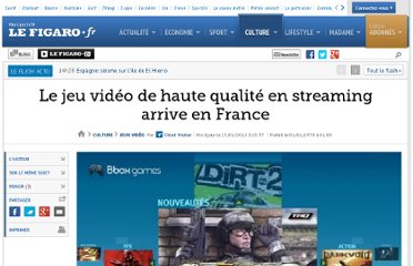 http://www.lefigaro.fr/jeux-video/2012/01/25/03019-20120125ARTFIG00545-le-jeu-video-de-haute-qualite-en-streaming-arrive-en-france.php