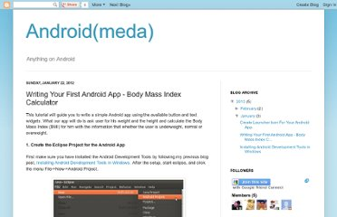 http://android-meda.blogspot.com/2012/01/writing-your-first-android-app-body.html