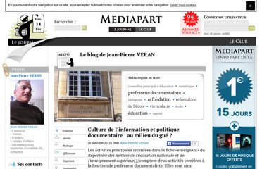 http://blogs.mediapart.fr/blog/jean-pierre-veran/260112/culture-de-l-information-et-politique-documentaire-au-milieu-du-0