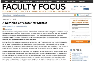 http://www.facultyfocus.com/articles/teaching-and-learning/a-new-kind-of-space-for-quizzes/