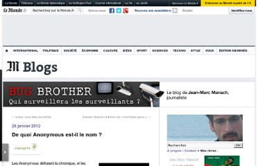 http://bugbrother.blog.lemonde.fr/2012/01/26/de-quoi-anonymous-est-il-le-nom/