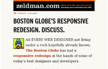 http://www.zeldman.com/2011/09/15/boston-globes-responsive-redesign-discuss/