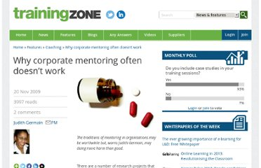http://www.trainingzone.co.uk/topic/coaching/why-corporate-mentoring-often-doesn-t-work-0