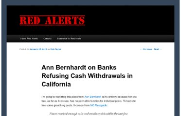 http://www.red-alerts.com/teotwawki/ann-bernhardt-on-banks-refusing-cash-withdrawals-in-california/