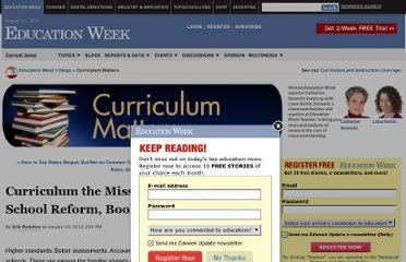 http://blogs.edweek.org/edweek/curriculum/2012/01/curriculum_the_missing_ingredi.html?cmp=ENL-CM-NEWS2